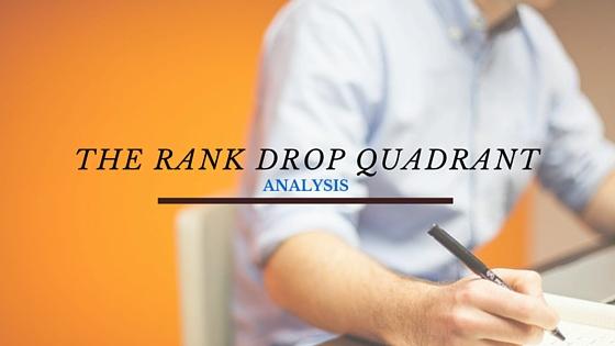 Google Search Ranking Drop Quadrant