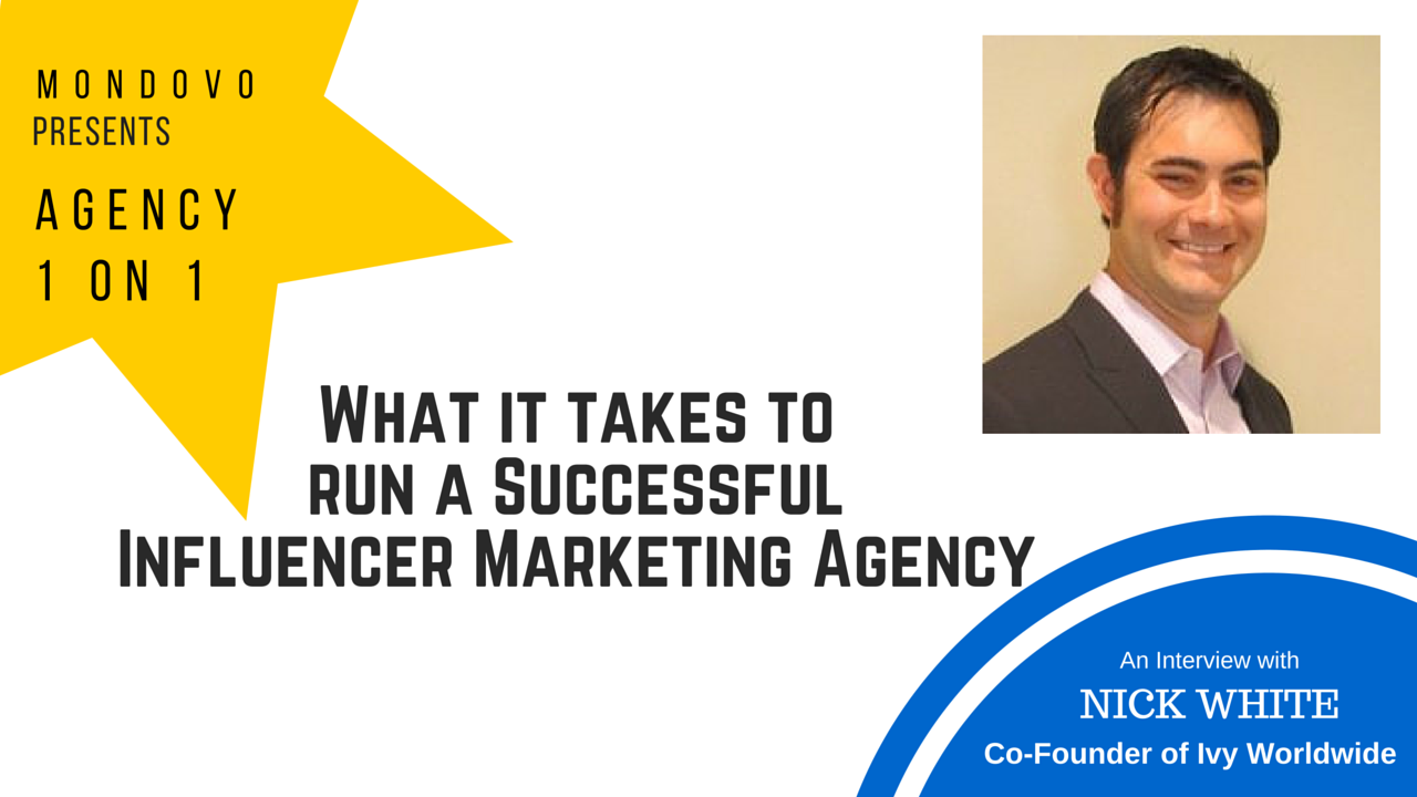 Influencer Marketing Agency - Interview with Nick White