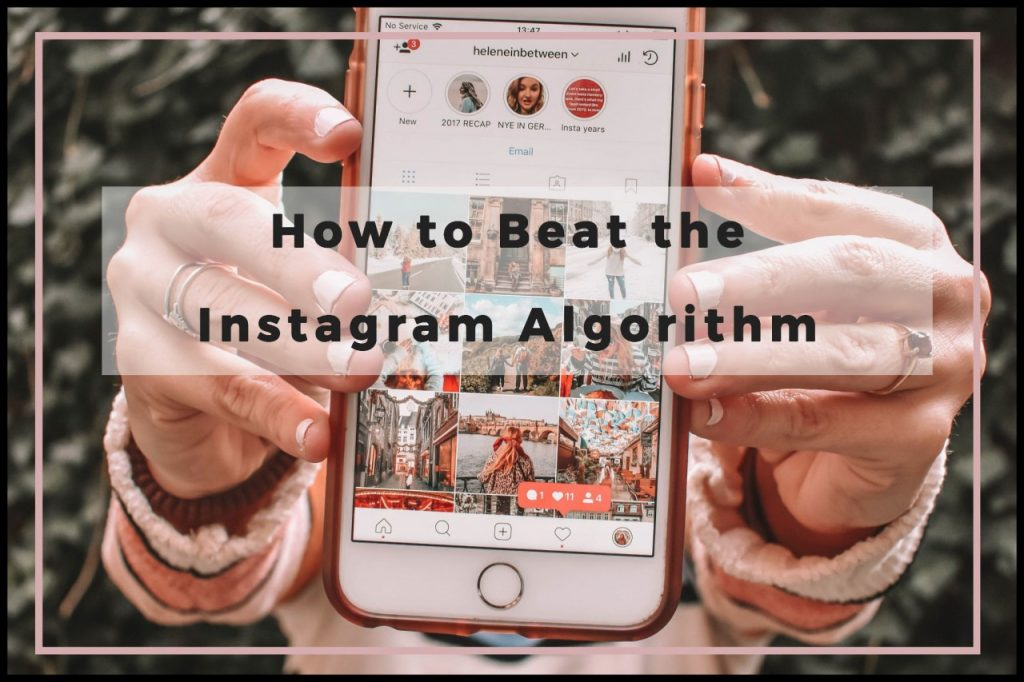 Beat the Instagram Algorithm