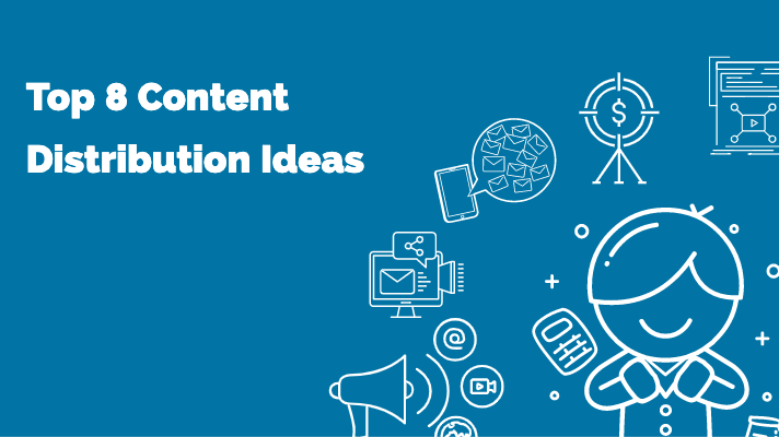 Content Distribution Ideas