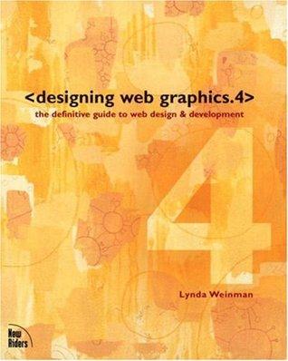 Designing Web Graphics. 4