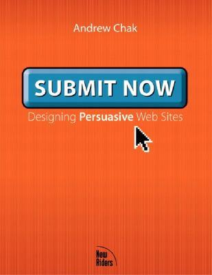Submit Now Designing Persuasive Web Sites