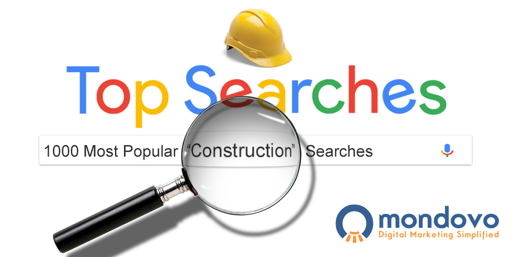 The Most Searched Keywords For Construction Industry | Mondovo