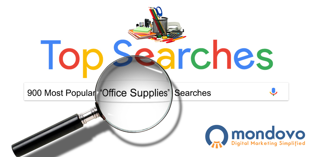 The Most Searched Office Supplies Keywords In Google | Mondovo
