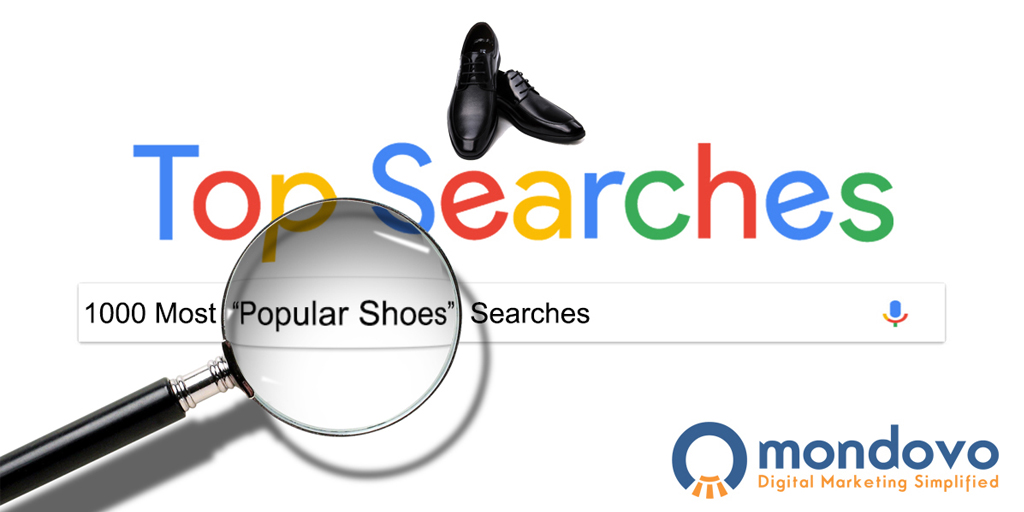 The Most Popular Shoes Keywords For Seo Mondovo